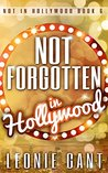 Not Forgotten in Hollywood: Not in Hollywood Book 6