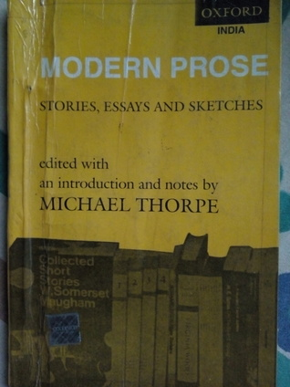 Modern Prose : Stories, Essays and Sketches