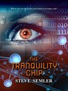 The Tranquility Chip