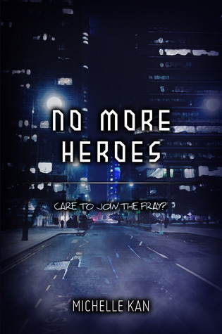 No More Heroes (No More Heroes, #1)