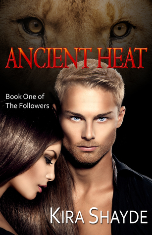 Ancient Heat (The Followers Book 1)