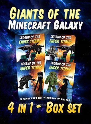 Giants of the Minecraft Galaxy: The Complete Collection (4 in 1 Boxset) (childrens books for kindle ages 9-12)