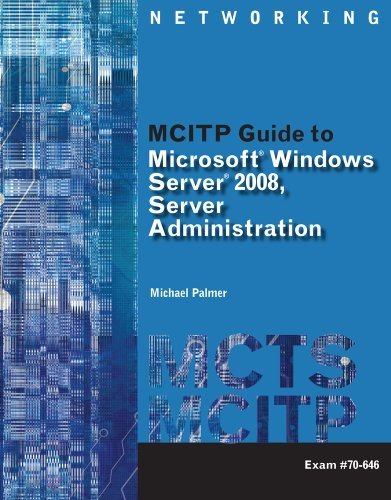 Bundle: MCITP Guide to Microsoft Windows Server 2008, Server Administration, Exam #70-646 + Lab Manual