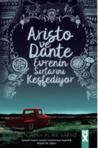 Aristo ve Dante Evrenin Sırlarını Keşfediyor by Benjamin Alire Sáenz