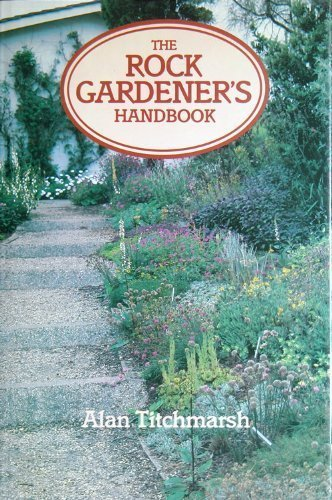 Rock Gardener's Handbook