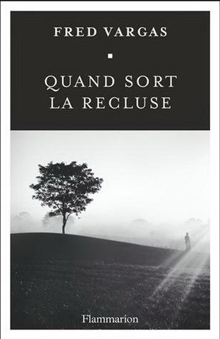 https://ploufquilit.blogspot.com/2017/05/quand-sort-la-recluse-fred-vargas.html