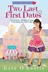 Two Last First Dates (Cozy Cottage Café #2)