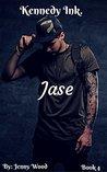 Jase (Kennedy Ink. #4)