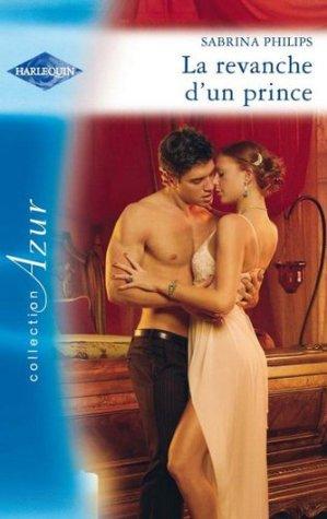 La revanche d'un prince (Azur t. 3002)