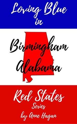 Loving Blue in Red States: Birmingham Alabama