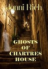Ghosts of Chartres House
