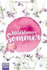 Wildblumensommer by Kathryn Taylor