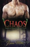 Chaos (Nights of Shadow #3)