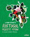 Rostogol păzește pepenii by Lavinia Braniște