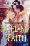 Highland Faith (Wild Thistle Trilogy, #2)