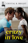 Crazy in Love (A Love & Harmony Romance #1)