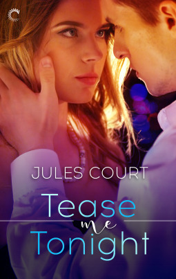 Tease Me Tonight (Hot in the City, #3)
