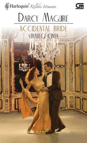 Strategi Cinta - Accidental Bride