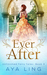 Ever After (Unfinished Fairy Tales, #3)