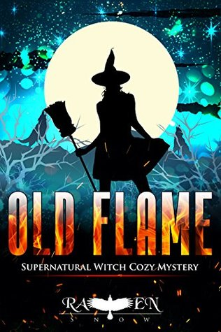 Old Flames (Lainswich Witches, #9)