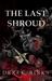 The Last Shroud
