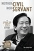 Neither Civil Nor Servant by Shing Huei Peh