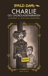 Charlie og chokoladefabrikken by Roald Dahl