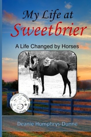 my-life-at-sweetbrier-a-life-changed-by-horses
