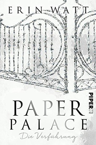 Paper Palace by Erin Watt