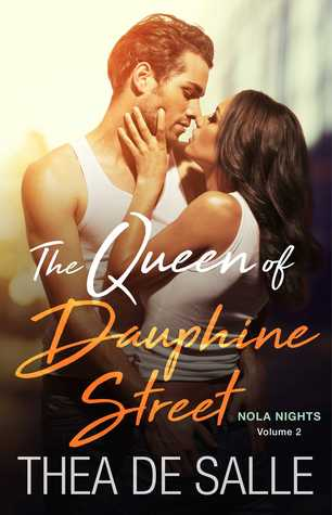 The Queen of Dauphine Street by Thea de Salle [Review]: What Are You Waiting for to Pick Up this Series?