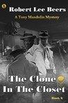 The Clone in the Closet (Tony Mandolin Mystery, #6)
