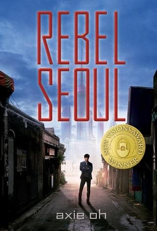 Rebel Seoul by Axie Oh