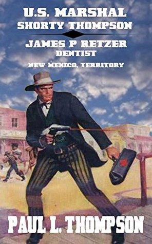 James P. Retzer - Dentist - New Mexico, Territory