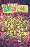 I Hate Fairyland #14 by Skottie Young