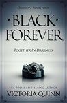 Black Forever by Victoria Quinn