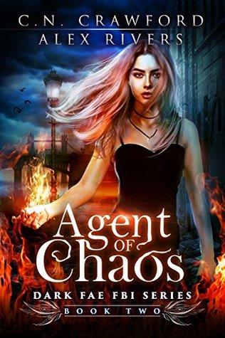 Agent of Chaos (Dark Fae FBI, #2)