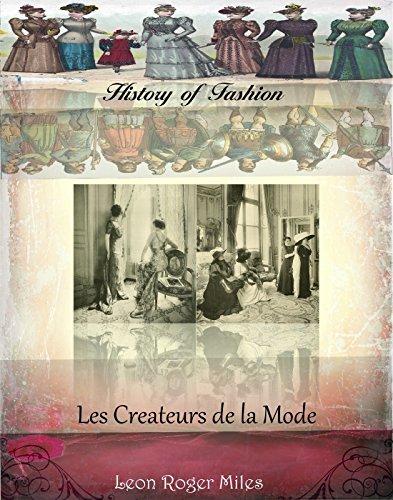 Les Createurs de la Mode (History of Fashion t. 19)