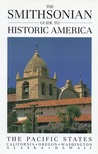 The Smithsonian Guide to Historic America: The Pacific States (Smithsonian Guide to Historic America)