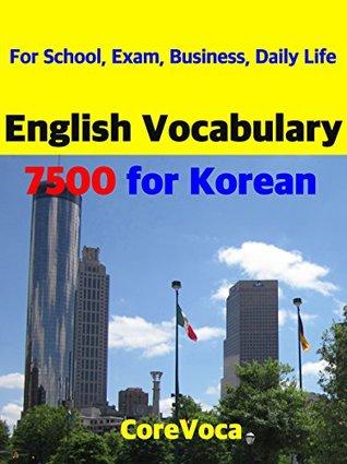 English Vocabulary 7500 for Korean: For School, Exam, Business, Daily Life