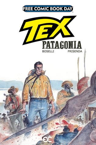 Tex Patagonia (FCBD 2017)