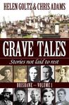 Grave Tales: Brisbane Vol. 1