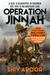 Operation Jinnah by Shiv Aroor