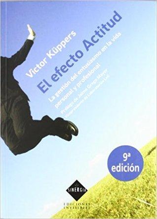 El Efecto Actitud (Sinergia) par Victor Küppers