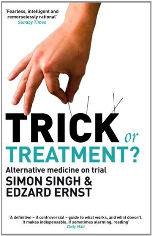 An Alternative Medicine Believers >> Trick Or Treatment The Undeniable Facts About Alternative Medicine