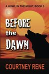 Before the Dawn (A Howl in the Night #3)