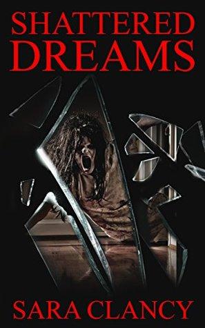 Shattered Dreams (Banshee #3)