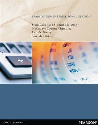 Study Guide and Student's Solutions Manual for Organic Chemistry: Pearson New International Edition