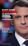 Macron: La rivoluzione liberale francese