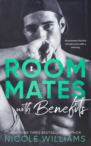 Roommates with Benefits (Nicole Williams)