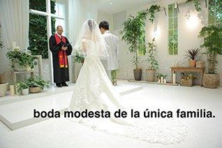 boda modesta de la única familia.